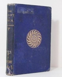 An 1882 version of Light of Asia by Sir Edwin Arnold. Might Holmes have had a copy of this edition on his bookshelf, perhaps from schooldays?