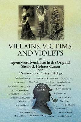 Villains, Victims, and Violets